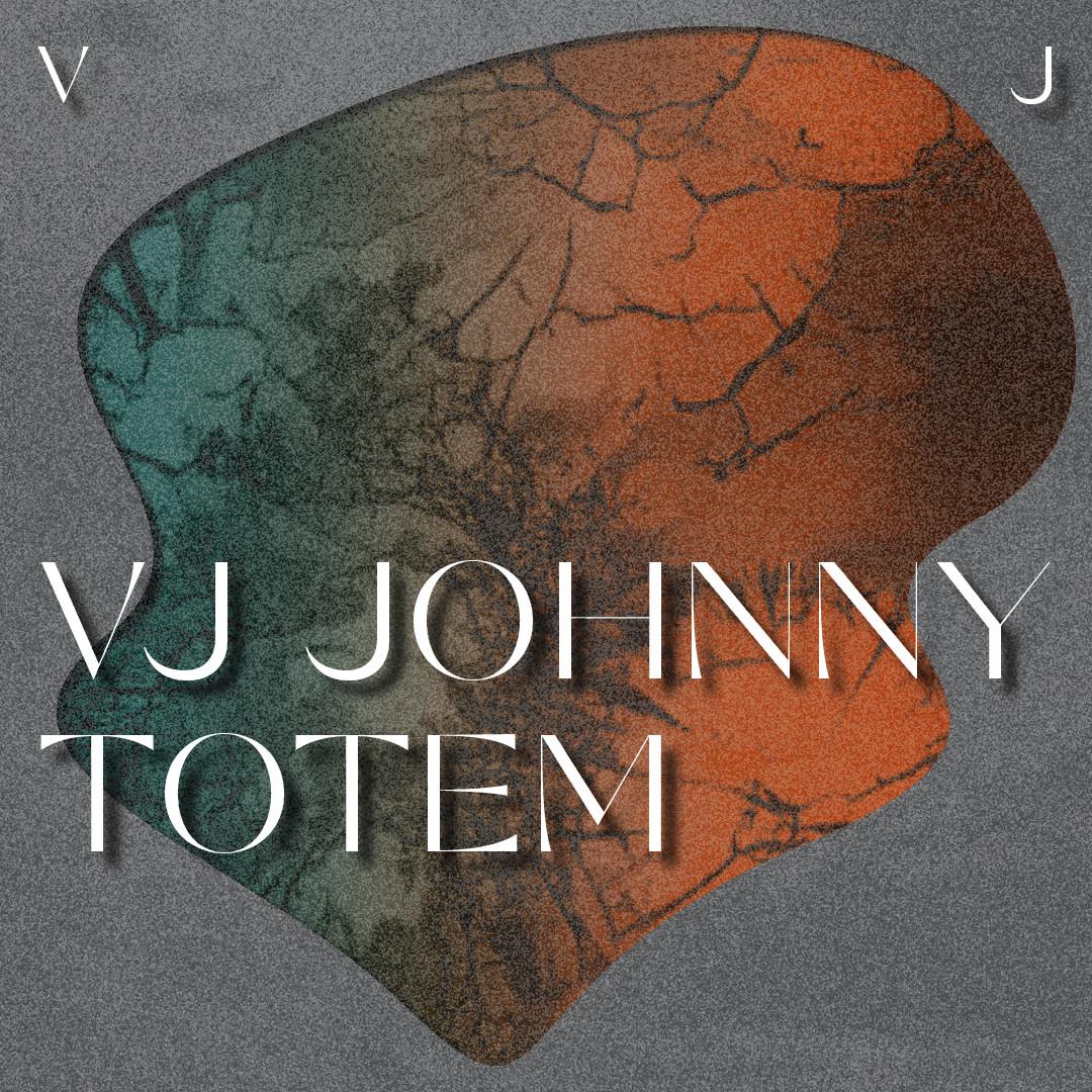 VJ Johnny Totem