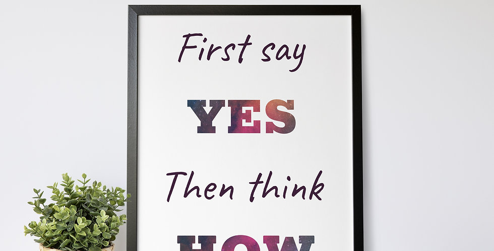 First Say Yes print