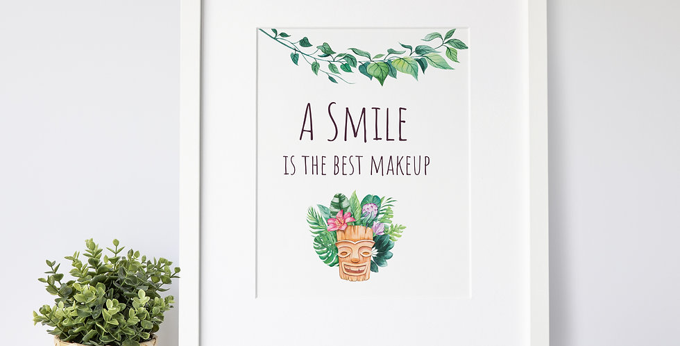 A Smile is the Best Makeup print