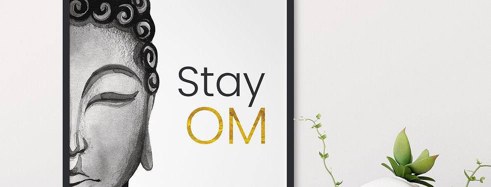 Stay Om (Gold) print