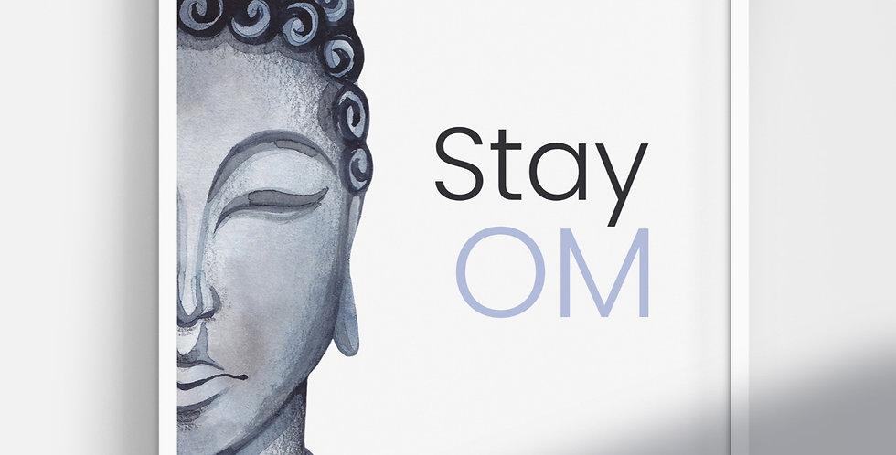 Stay Om print