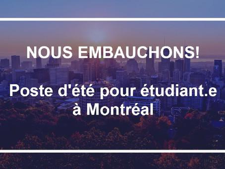 Nous embauchons! Poste d'été pour étudiant.e à Montréal