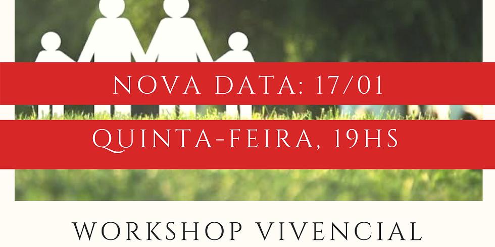 Workshop Vivencial de Constelação Familiar ( Nova Data!)