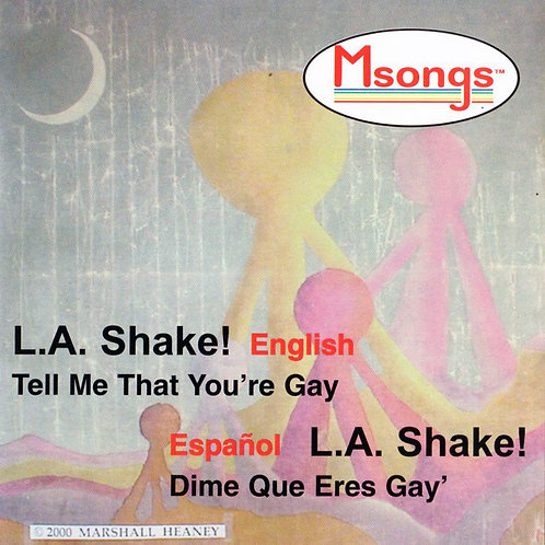 Msongs CD -LA Shake/Tell Me That Youre Gay
