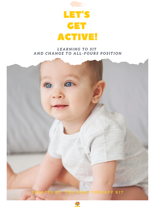 Let's get active- Learning to sit and change toall-fours position