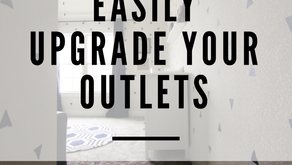 How To Easily Upgrade Your Outlets