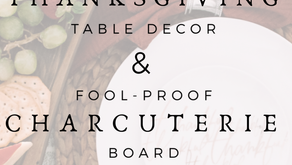 Holiday Table Decor & Fool-Proof Charcuterie Board