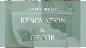Living Room Renovation & Decor