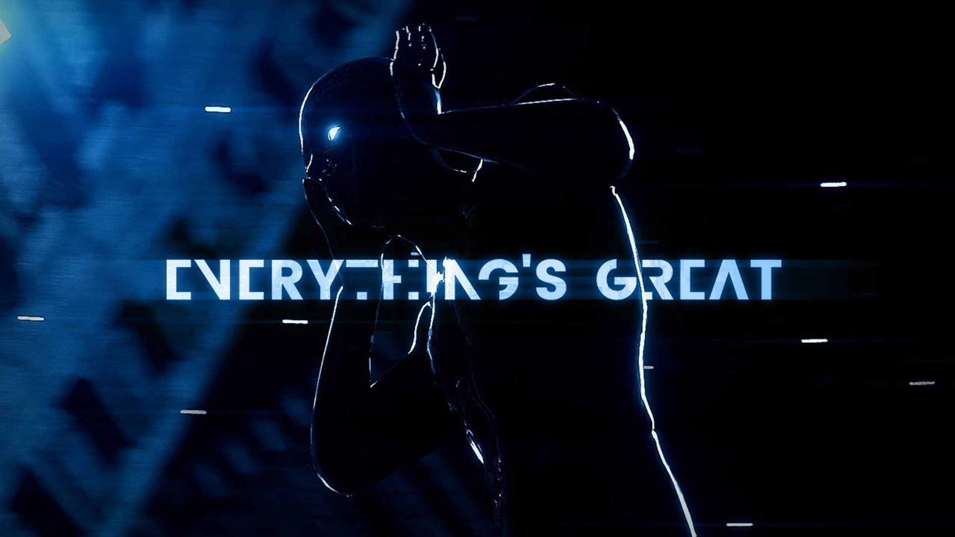 Mentally Blind - Everything's Great