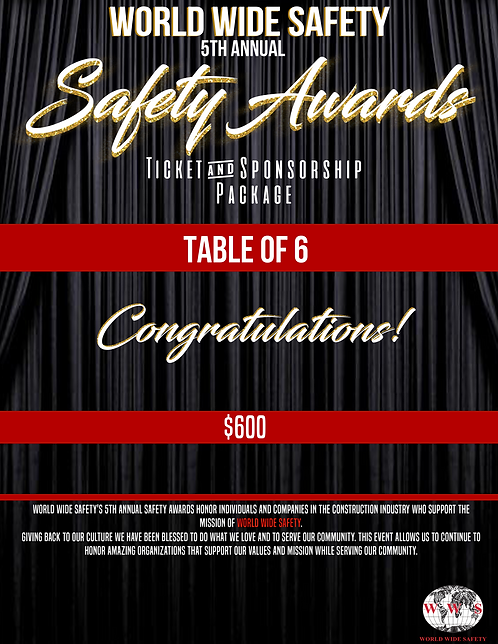 SAFETY AWARDS TABLE RESERVATION (6 PEOPLE)