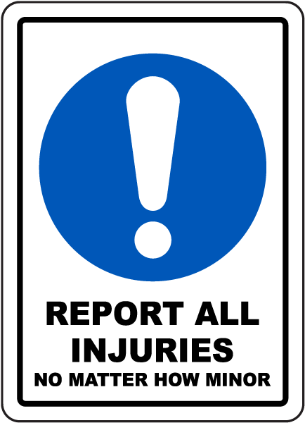 Report All Injuries Sign