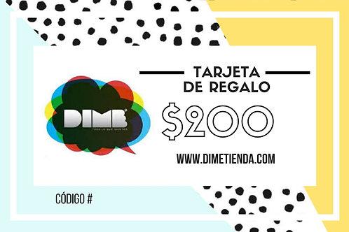 Tarjeta de Regalo DIME $200