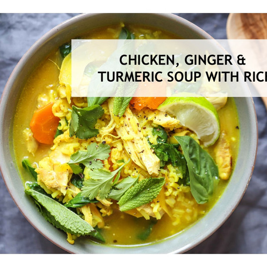 Chicken, Ginger & Tumeric Soup with Rice