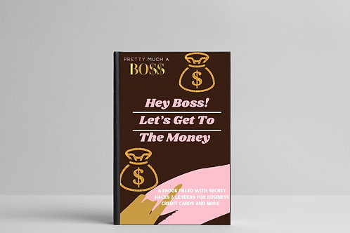 Hey Boss! Let's Get To The Money