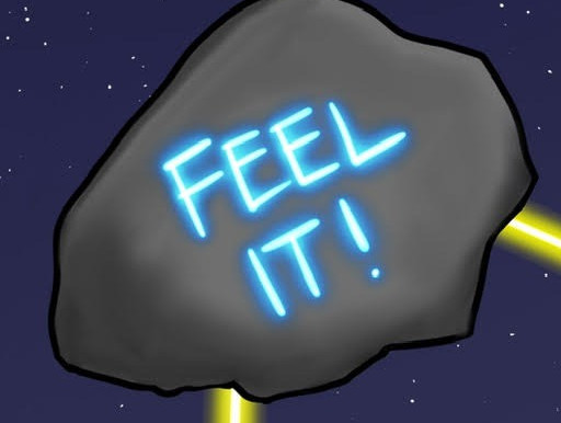 Feel it!