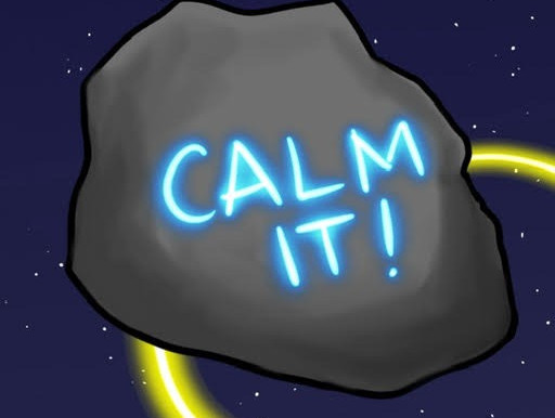 Calm it!