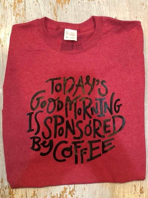 Good Morning Coffee Long Sleeve