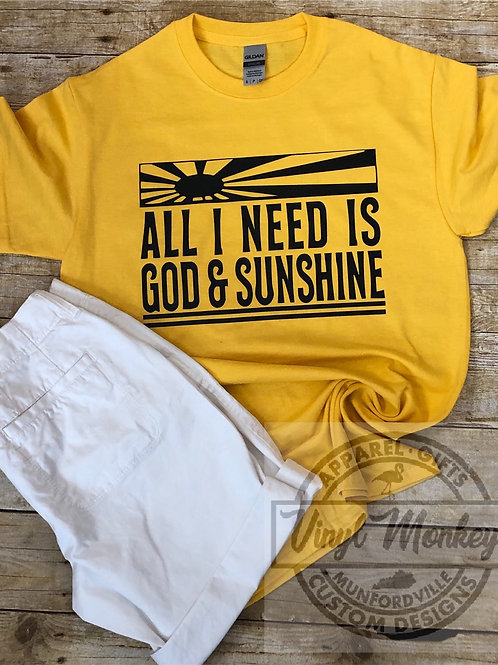 All I Need is God & Sunshine