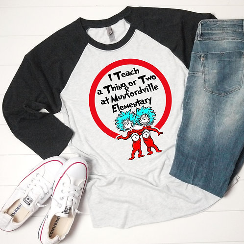 I Teach a Thing or Two Personalized Raglan (Sublimated)