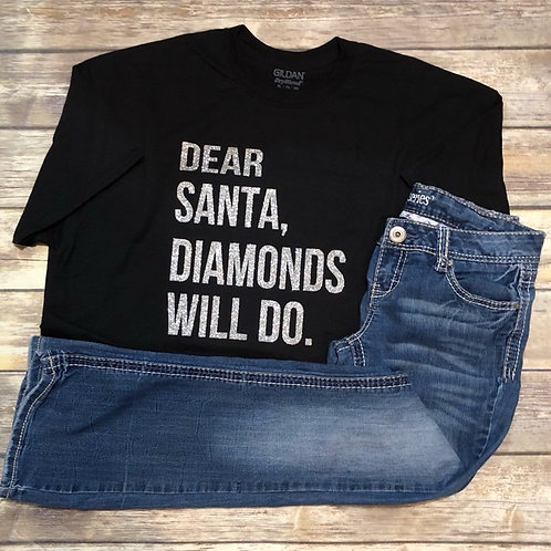 Dear Santa, Diamonds Will Do Long Sleeve