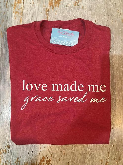 Love Made Me, Grace Saved Me