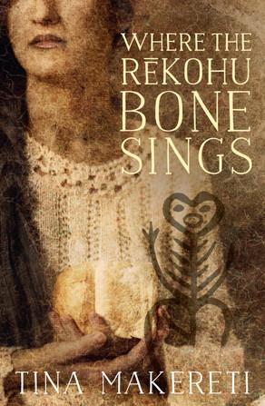 Homegrown Books: Where the Rēkohu Bone Sings