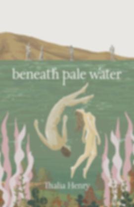 Beneath Pale Water.jpg
