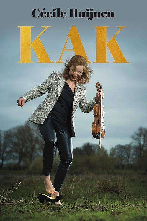 Cécile Huijnen - Kak (Verschijnt 10 mei. Alleen hier GESIGNEERD!)