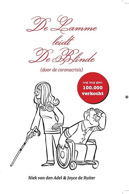 Niek van den Adel en Joyce de Ruiter - De Lamme leidt De Blinde