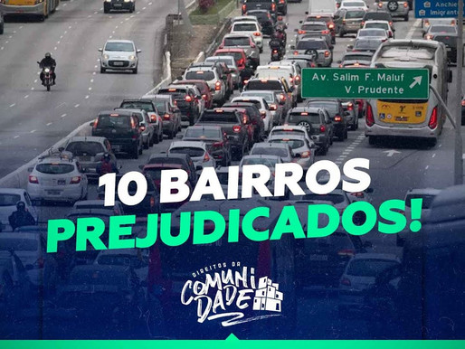 MAIS DE 10 BAIRROS PREJUDICADOS - DIREITOS DA COMUNIDADE