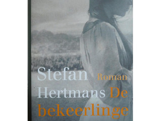 De bekeerlinge / Stefan Hertmans