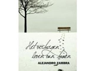 Het verborgen leven van bomen / Alejandro Zambra