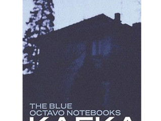 The Blue Octavo Notebooks / Franz Kafka