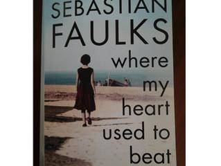 Where my heart used to beat / Sebastian Faulks