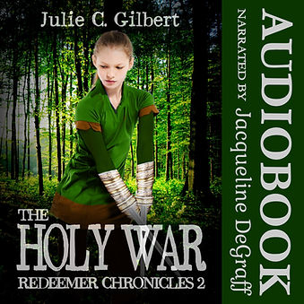 The Holy War by Julie C. Gilbert narrated by Jacqueline DeGraff