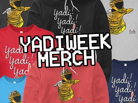 #YadiWeek Merchandise - All proceeds go to Fundación 4.