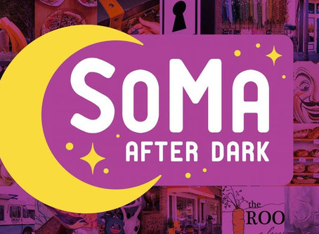 SoMa After Dark - Every First Friday of the Month!