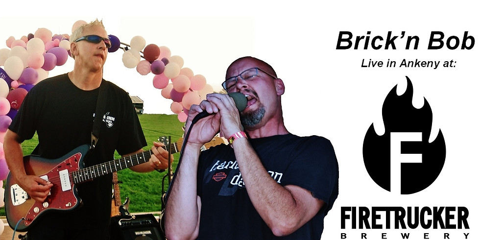 Brick'n Bob LIVE Firetrucker After Party