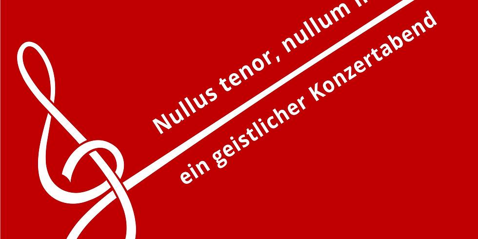 Nullus tenor, nullum malum