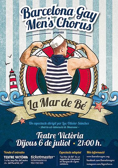 Cartel espectáculo La Mar de Bé Barcelona Gay Men's Chorus
