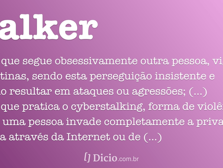 Stalkear Agora é Crime - Art. 147-A do Código Penal