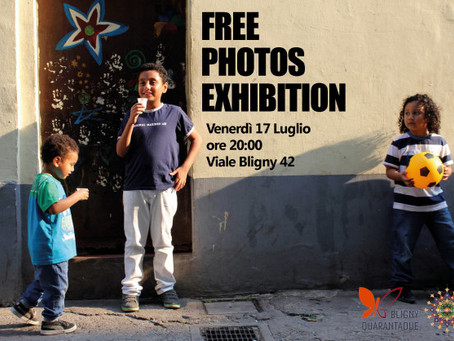 FREE PHOTOS EXHIBITION                   17 LUGLIO 2015