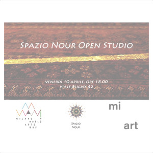 SPAZIO NOUR OPEN STUDIO              10 APRILE 2015