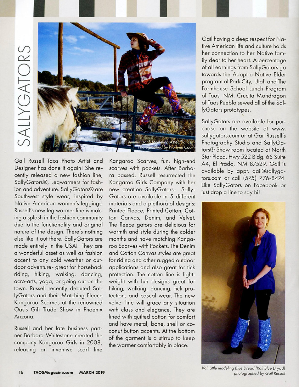SallyGators leg warmers featured in Taos Magazine, designed by Gail Russellfor horseback riding, hiking, biking, dancing and fashion. The leg warmers come in a variety of materials: velvet, cotton, cotton canvas, denim and fleece. Models featured in this article, Kali Little and Amelia  Hahn