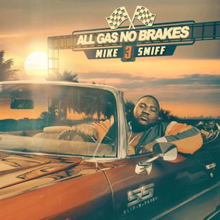 mike smiff all gas no brakes- 3000x3000.