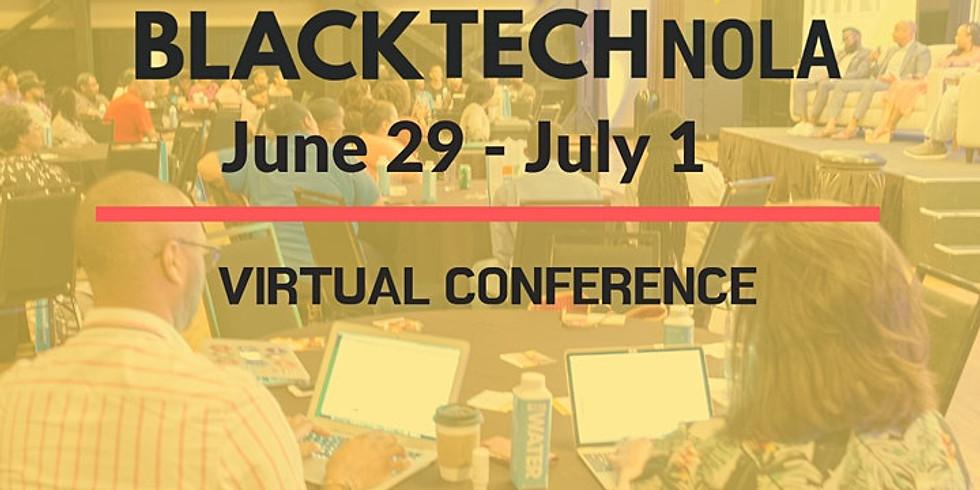 Black Tech Nola Virtual Conference 2020