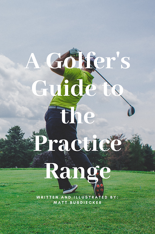 A Golfer's Guide to the Practice Range