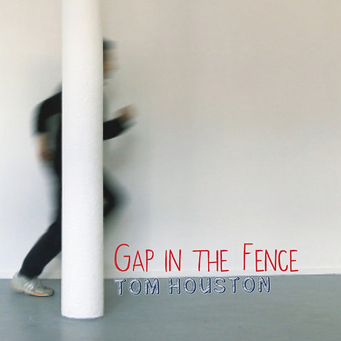 Gap in the Fence (signed)