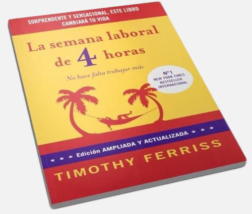 La Semana Laboral de 4 Horas - Tim Ferriss