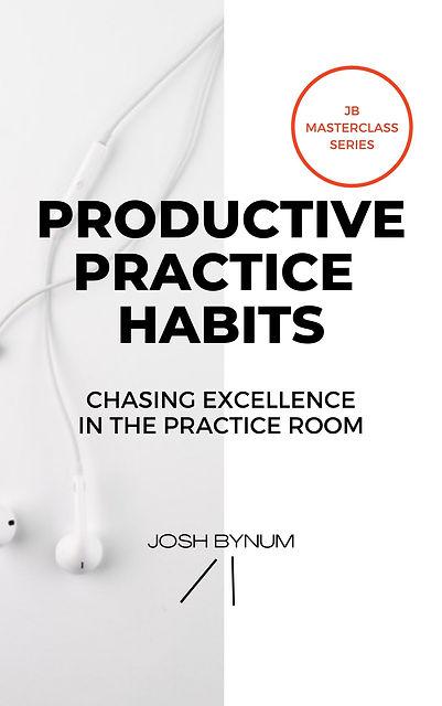 Productive Practice Habits.jpg